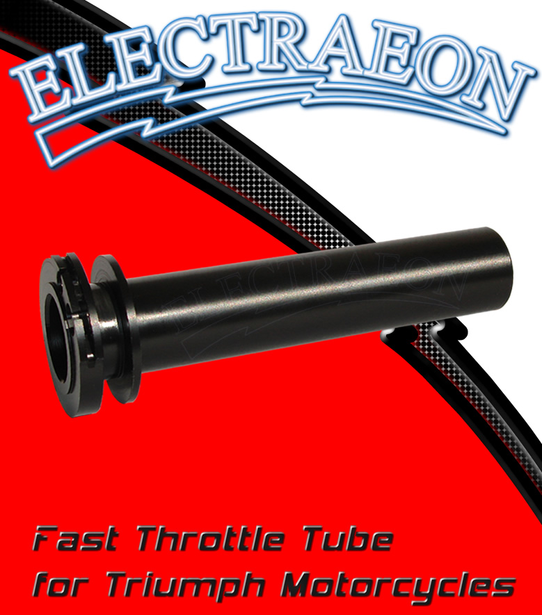 Electraeon Fast Throttle Tube for Triumph Motorcycles.
