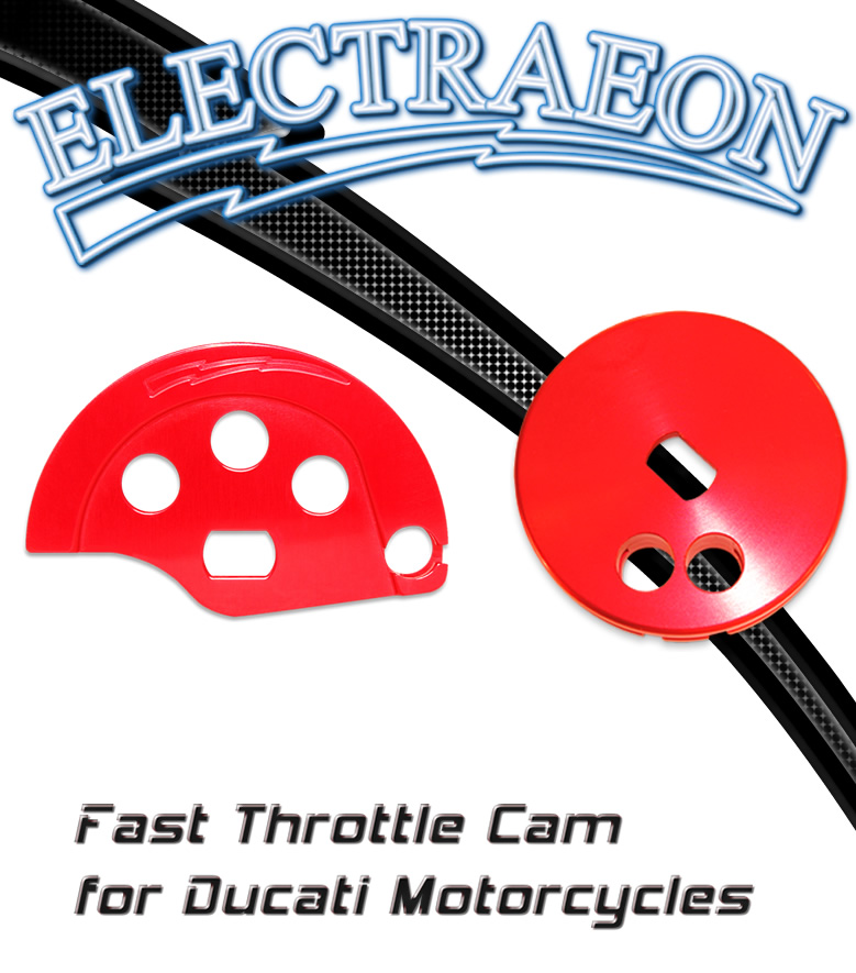 Electraeon Fast Throttle Cam for Ducati motorcycles.